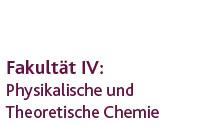 Physikalische und Theoretische Chemie